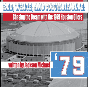 Red, White, and Columbia Blue: Chasing the Dream with the 1979 Houston Oilers Audiobook